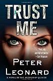 Trust Me, Peter Leonard, 031238954X