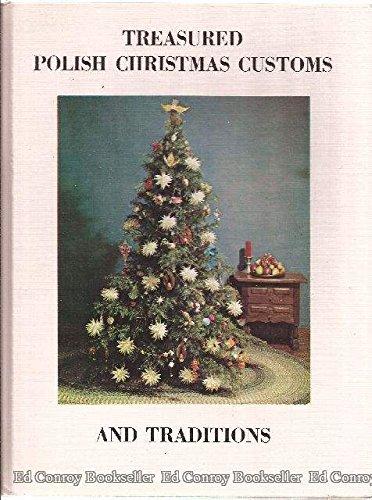Treasured Polish Christmas Customs and Traditions, Carols, Decorations, and a Christmas Play. -