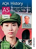 img - for AQA History AS: Unit 2 - The Impact of Chairman Mao: China, 1946-1976 book / textbook / text book