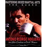 Mastering Mixed Martial Arts: The Guard