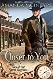 Closer To You (Tales of the Sweet Magnolia Book 1)