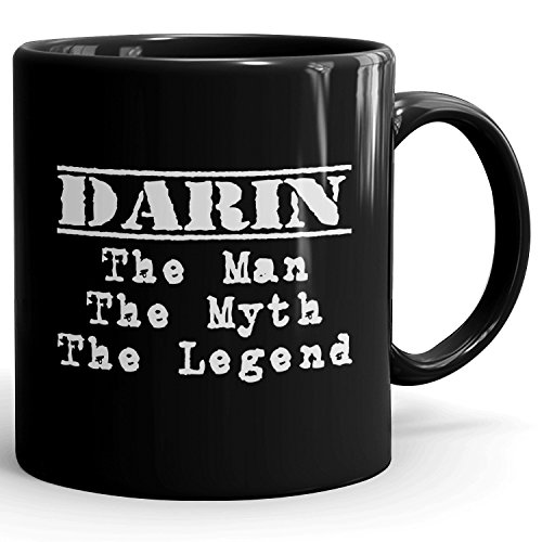 Personalized Darin gift - The Man The Myth The Legend - Coffee Mugs for men - 11oz Black Mug