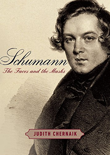 Schumann: The Faces and the Masks -