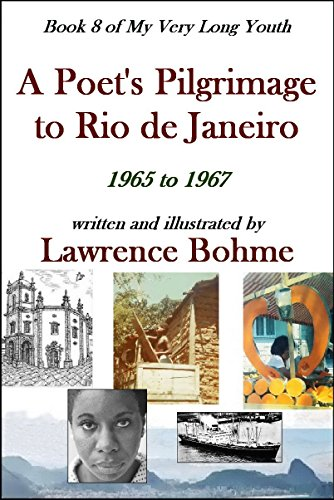 A Poet's Pilgrimage to Rio de Janeiro (My Very Long Youth, Book 8) (English Edition)