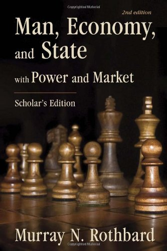 Man, Economy, and State: With Power and Market - Scholar's Edition [Murray N. Rothbard] (Tapa Dura)