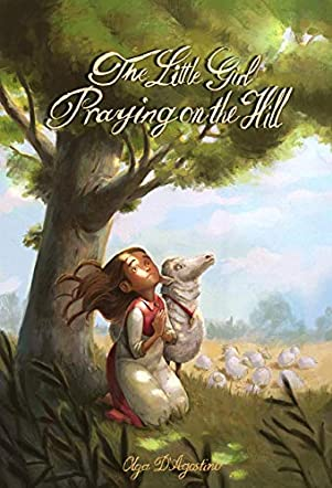 The Little Girl Praying on the Hill