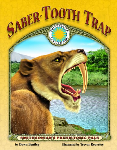 Saber-Tooth Trap - a Smithsonian Prehistoric Pals Book (with Audiobook CD and poster) (Smithsonian's Prehistoric Pals)
