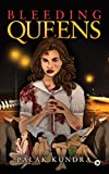 BLEEDING QUEENS (Hindi Edition)