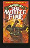 The White Fire, Robert E. Vardeman, 0380898012