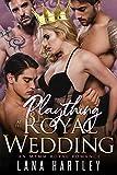 Plaything at the Royal Wedding: An MFMM Royal Romance