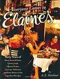 Everyone Comes to Elaine's, A. E. Hotchner, 006053818X