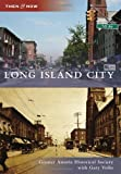 Front cover for the book Long Island City by Greater Astoria Historical Society with Gary Vollo