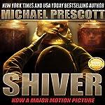 Shiver | Michael Prescott