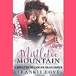 Mistletoe Mountain: The Mountain Man's Christmas | Frankie Love