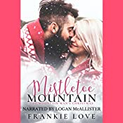 Mistletoe Mountain: The Mountain Man's Christmas | Frankie Love