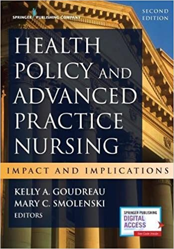 Health policy and advanced practice nursing second edition impact health policy and advanced practice nursing second edition impact and implications 2nd edition fandeluxe Choice Image