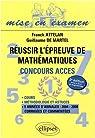 Réussir l'épreuve de mathématiques : Concours ACCES par Attelan