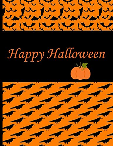 Happy Halloween: Black and Orange Halloween cover with Pumpkins, Bats and Black Birds: (8.5