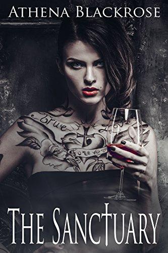 The Sanctuary: The Vampire's Secret by [Blackrose, Athena]