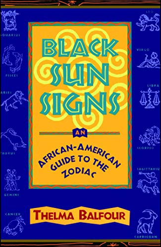 Black Sun Signs: An African-American Guide to the Zodiac ()