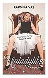 Unladylike: A Memoir