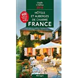 Hôtels et auberges de charme en France 2009