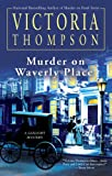 Murder on Waverly Place, Victoria Thompson, 0425227758