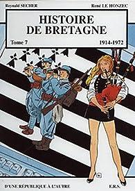 Histoire de Bretagne, tome 7 : 1914-1972 par Reynald Secher