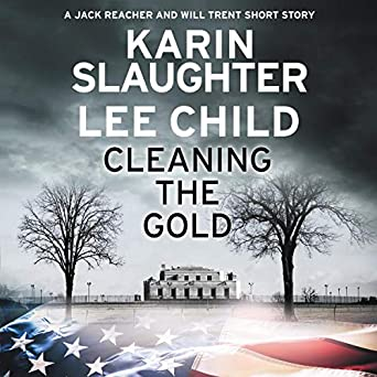 A Jack Reacher and Will Trent Short Story  - Lee Child, Karin Slaughter