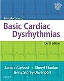 img - for Introduction to Basic Cardiac Dysrhythmias, 4e by Sandra Atwood RN BA (2008-07-02) book / textbook / text book