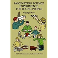 Fascinating Science Experiments for Young People (Dover Children's Science Books)