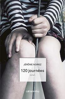 120 journées, Noirez, Jérôme