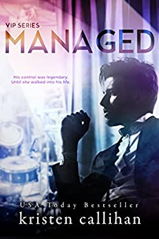 Managed (VIP Book 2) by [Callihan, Kristen]