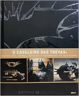 O Cavaleiro das Trevas. Especial Filme - Volume 1