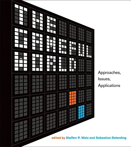 The Gameful World: Approaches, Issues, Applications (MIT Press)