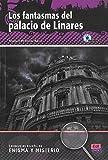 Los fantasmas del palacio de Linares Book + CD (Enigma Y Misterio / Enigma and Mystery)