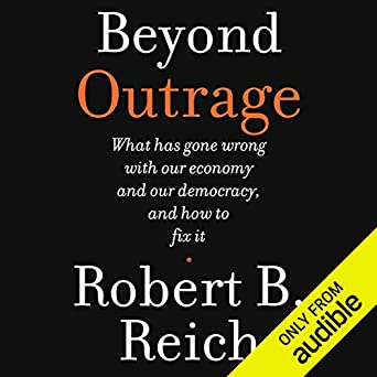robert b reich why the rich are getting richer