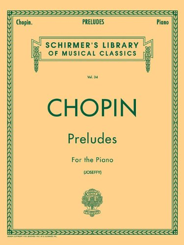 Frederic Chopin Sheet Music - Chopin - Preludes for the Piano, Vol. 34