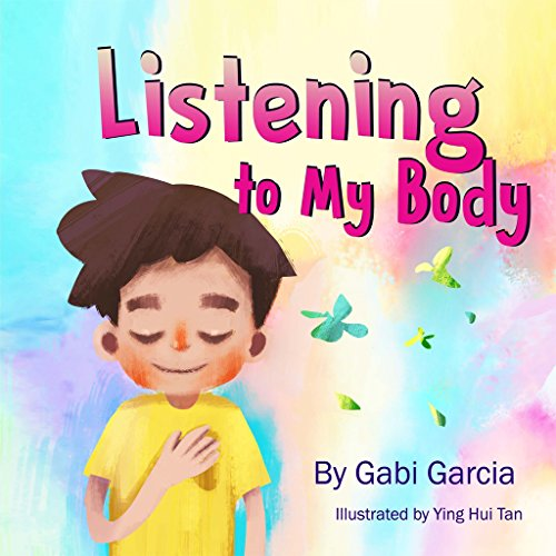 Listening to My Body: A guide to helping kids understand the connection between their sensations (what the heck are those?) and feelings so that they can get better at figuring out what they need. (Best Hair In The World Boy)