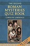 The Roman Mysteries: The Second Roman Mysteries Quiz Book