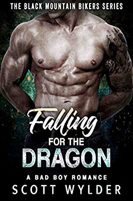 Falling for the Dragon: A Bad Boy Romance (The Black Mountain Bikers Series)
