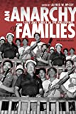 An Anarchy of Families: State and Family in the Philippines (New Perspectives in Se Asian Studies)