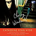 Chasing Windmills Audiobook by Catherine Ryan Hyde Narrated by Jesse Bernstein, Amber Sealey