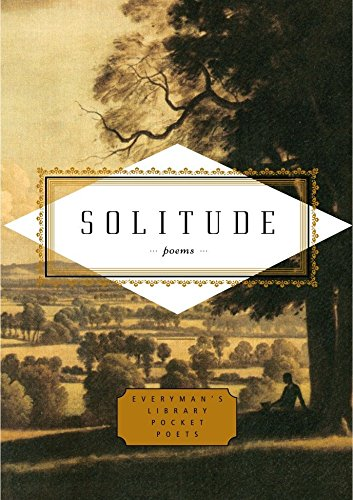 Solitude: Poems (Everyman's Library Pocket Poets) by Ciuraru, Carmela (EDT)