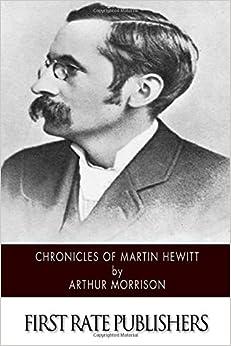 Book Chronicles of Martin Hewitt by Arthur Morrison (2015-07-20)