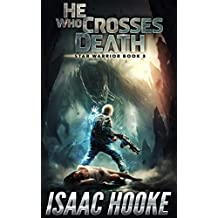 He Who Crosses Death (Star Warrior Quadrilogy Book 3)