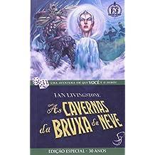 As Cavernas da Bruxa da Neve - Volume 9