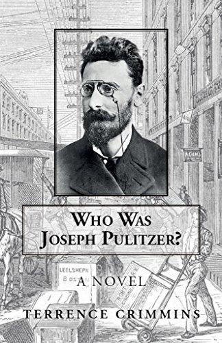 Who was Joseph Pulitzer?: A novel