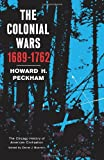 The Colonial Wars, Peckham, Howard H., 0226653145