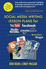 Social Media Writing Lesson Plans for YouTube, Facebook, NaNoWriMo, CreateSpace: Bonus Intro to Blogger Paperback